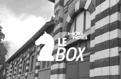 #HorsPistes2018 : Le Box – bar éphémère au manège du Haras