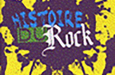 A lire : HISTOIRE DU ROCK