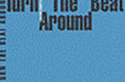 A lire : TURN THE BEAT AROUND…