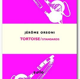 Tortoise / Standards