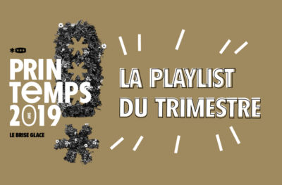 La playlist du printemps !